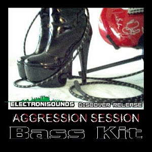 ElectroniSounds - Aggression Session Basskit [WAV] screenshot