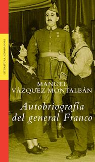 Autobiografía del General Franco - Manuel Vázquez Montalbán