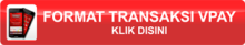 FORMAT TRANSAKSI VPAY