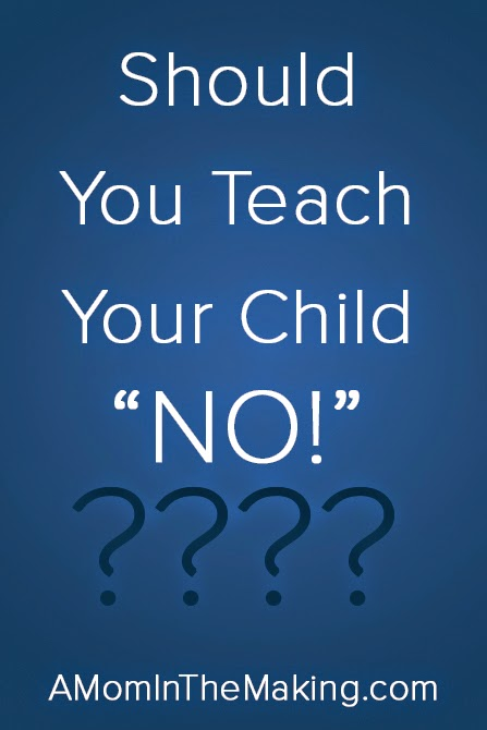 "image - should you teach your child ""no"""