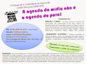 Noite de debate - Paulinas, A agenda da mídia não é a agenda do povo Monopólio da mídia não é democ