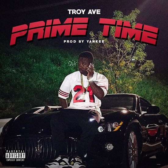 Troy Ave - Prime Time
