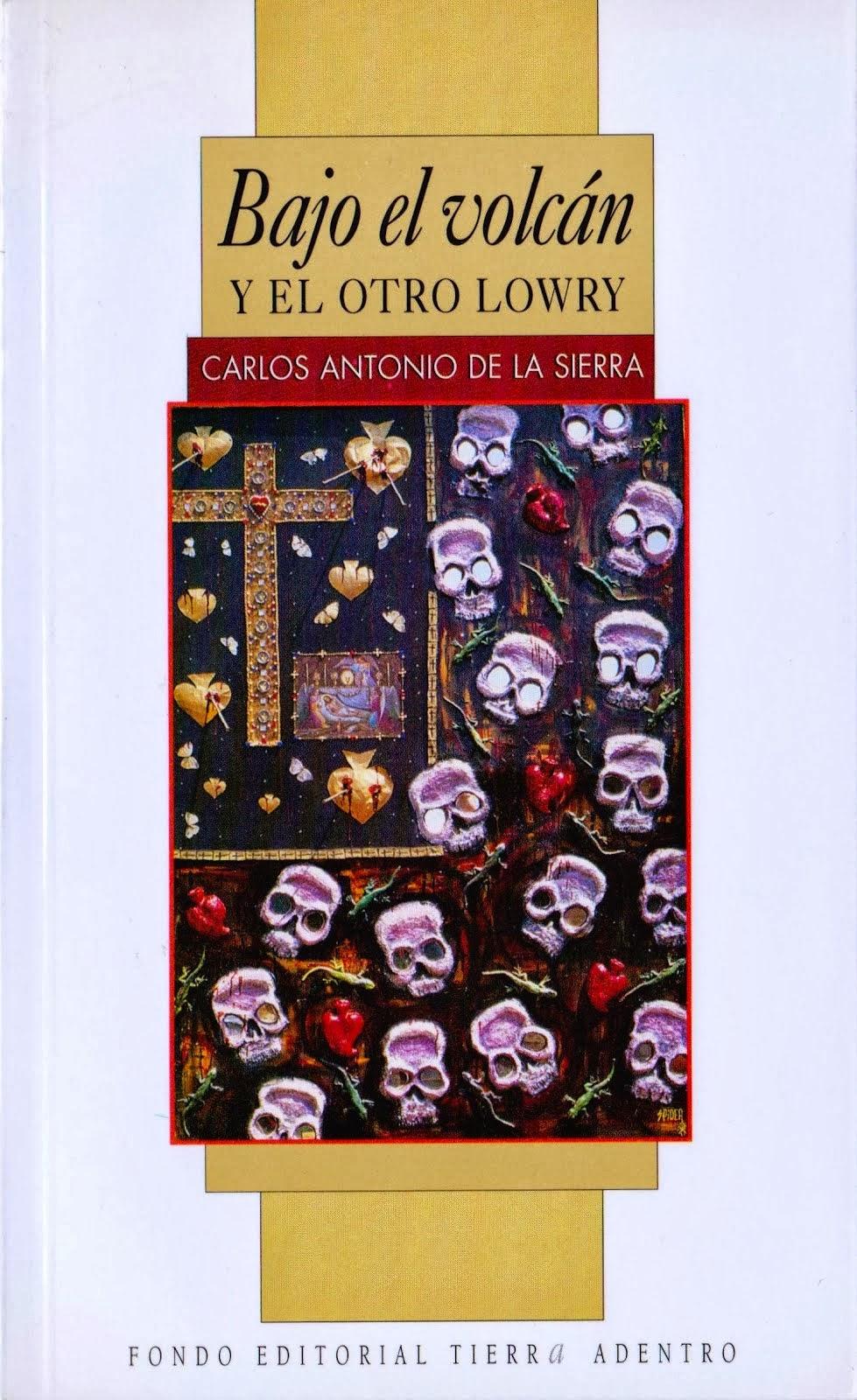 Bajo el volcán y el otro Lowry, primera edición