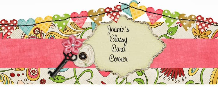 Joanie's Classy Card Corner