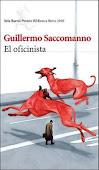 """""""El oficinista"""", Guillermo Saccomanno"""