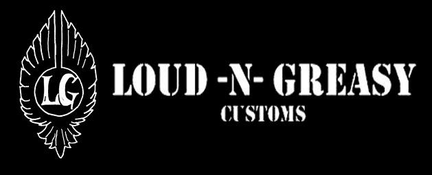 Loud n' Greasy