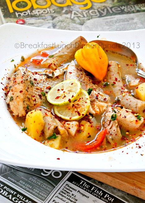 Breakfast lunch dinner punch secrets to a delicious for Trinidad fish broth
