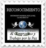 RECONOCIMIENTO POR LA PAZ DEL MOVIMIENTO MUNDIAL POR LA PAZ , LA PAZ ERES TÚ