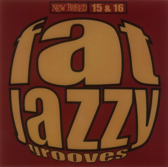 Fat Jazzy Grooves 15 & 16 - Various on New Breed 1996
