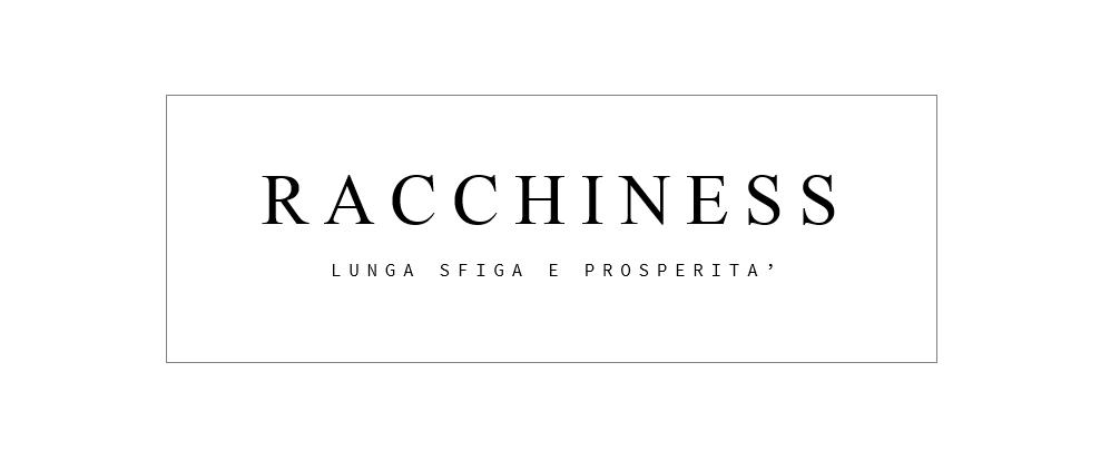 Racchiness