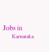 Jobs in Karnataka