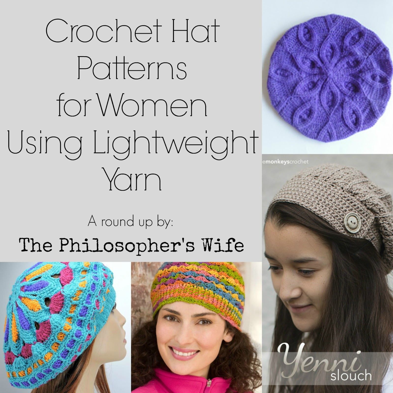 The Philosopher\'s Wife: Crochet Hat Patterns for Women Using ...