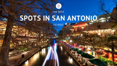 best spots to visit in san antonio