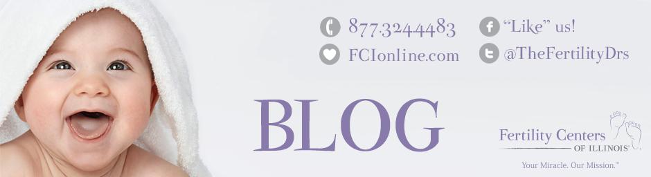 Fertility Centers of Illinois Blog