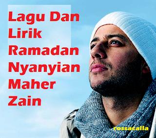 Lagu Dan Lirik Ramadan Maher Zain