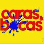 CARAS E BOCAS