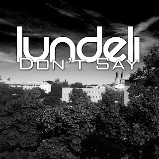 Lundeli - Don't Say | FREE DOWNLOAD