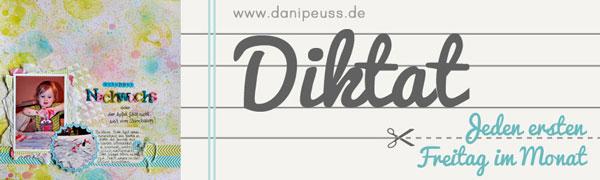 Diktat jeden ersten Freitag des Monats | www.danipeuss.de