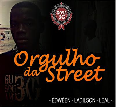 Nova 3G - Orgulho Da Street
