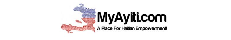 MyAyiti.com a Place for Haitian Empowerment!