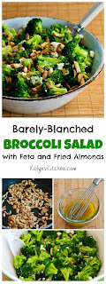 Barely-Blanched Broccoli Salad with Feta and Fried Almonds (Low-Carb, Gluten-Free) found on KalynsKitchen.com