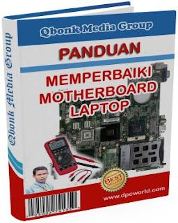 Servis Mainboard Laptop Sendiri