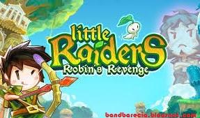 Little Raiders Robin's Revenge 1.0.3 Mod Apk