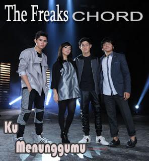 Chord/Kunci Gitar dan Lirik Lagu The Freaks (Aliando Syarief, Nikita Willy, Calvin Jeremy,Teuku Rasya) - Ku Menunggumu