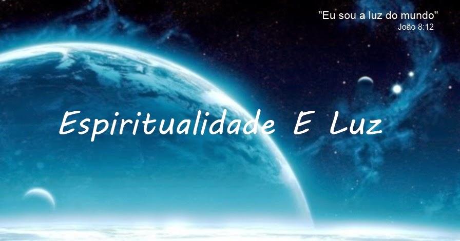 Espiritualidade E Luz