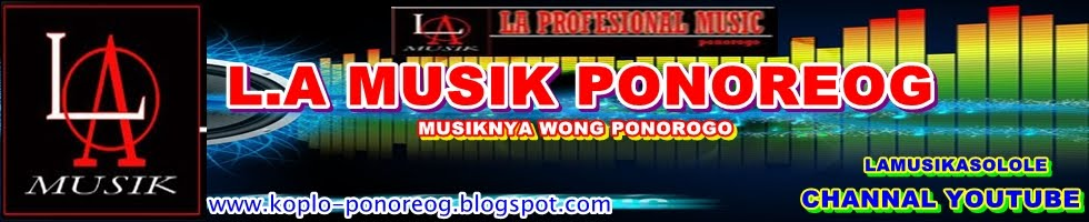 L.A MUSIK PONOREOG