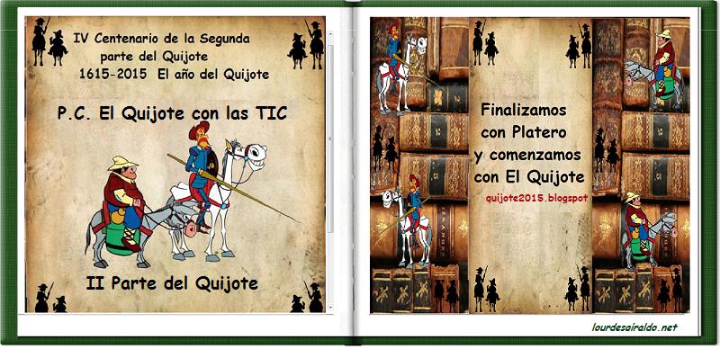 """PROYECTO COLABORATIVO """"EL QUIJOTE Y CERVANTES CON LAS TIC"""""""