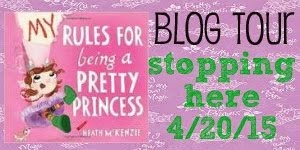 My Rules For Being A Pretty Princess Blog Tour