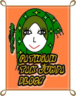 Fathiah Tak Jumpa Blog!