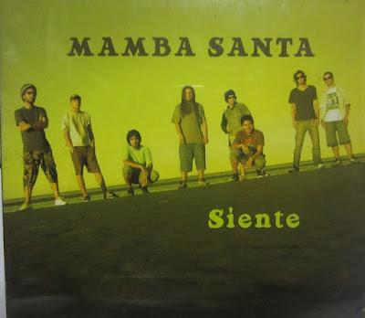 MAMBA SANTA - Siente (2008)