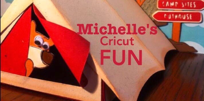 Michelles cricut FUN