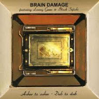 Brain Damage -  Ashes to ashes