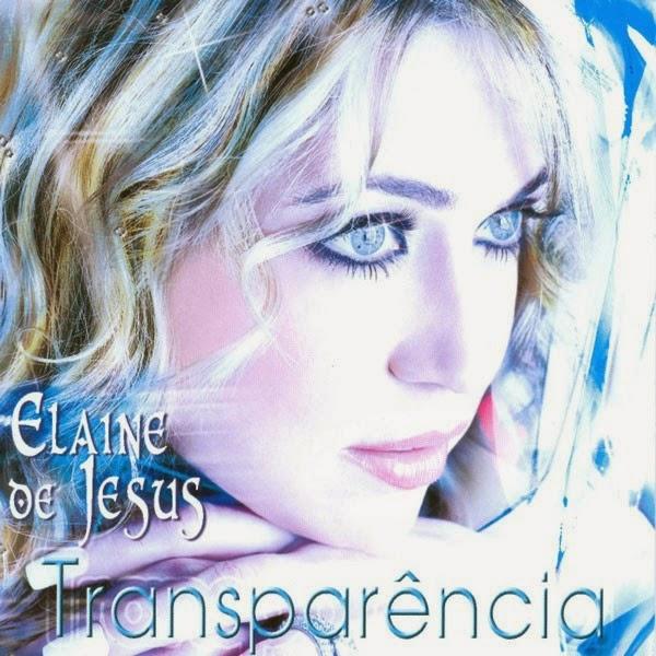 Elaine de Jesus – Transparência (2008)