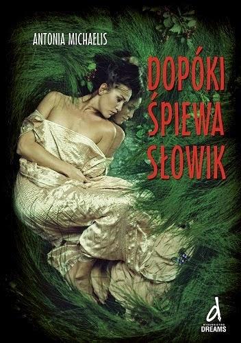 http://dreamswydawnictwo.pl/zapowiedzi/dopoki-spiewa-slowik,produkt107/