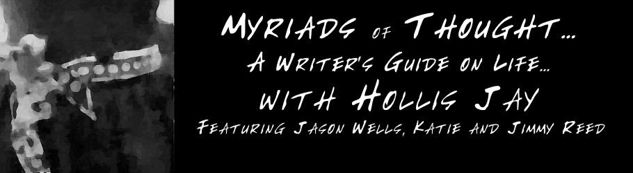 Myriads of Thought with Hollis Jay, Jason Wells, Katie and Jimmy Reed