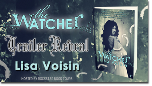 Trailer Reveal & Giveaway: The Watcher by Lisa Voisin