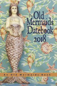 The Old Mermaids Datebook 2018