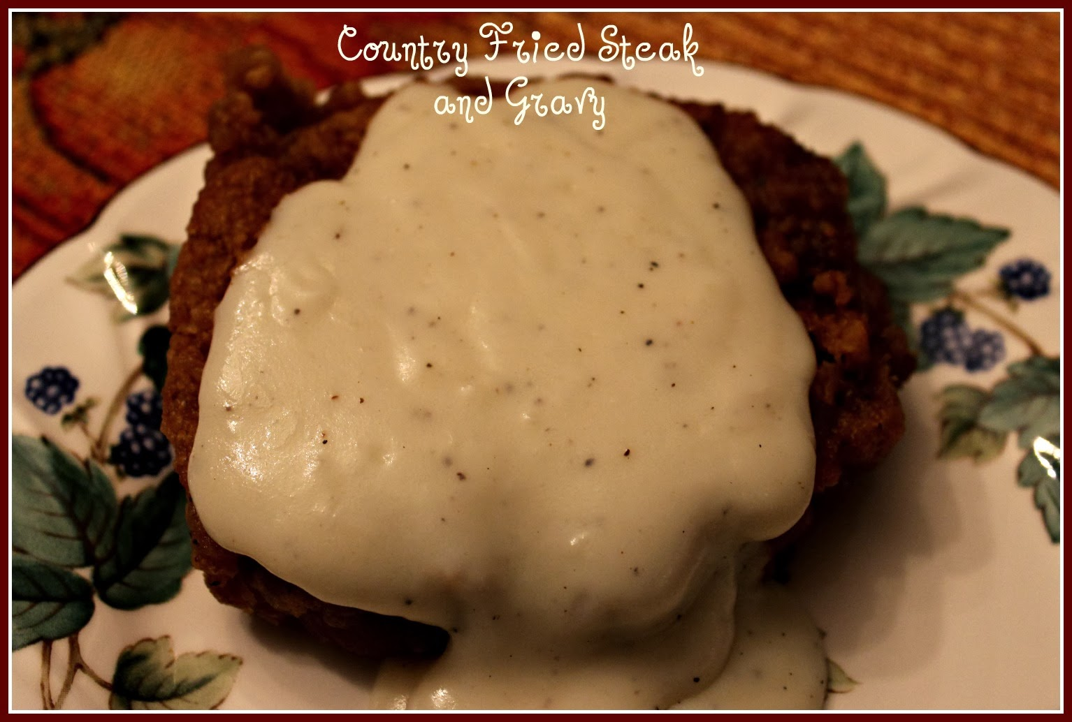 Sweet Tea and Cornbread: Country Fried Steak with Gravy!
