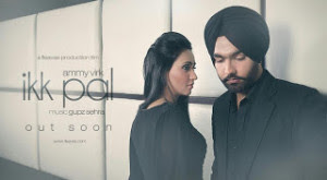 Ik Pal Song Lyrics Ammy Virk