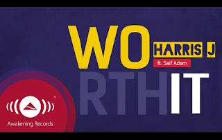 Harris J - Worth it Ft. Saif Adam