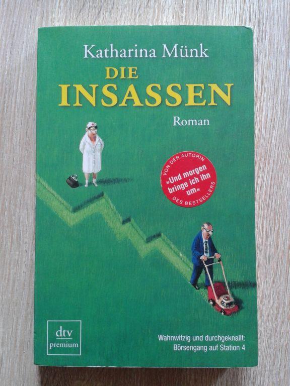 http://druckbuchstaben.blogspot.de/2013/08/die-insassen-von-katharina-munk.html