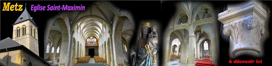 http://patrimoine-de-lorraine.blogspot.fr/2014/02/metz-57-eglise-saint-maximin.html
