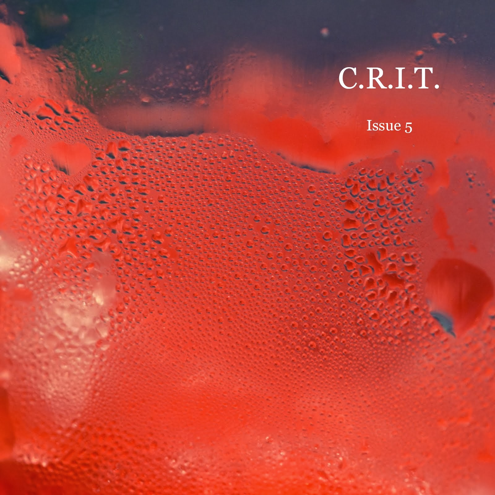 C.R.I.T. Issue 5 Fall 2013