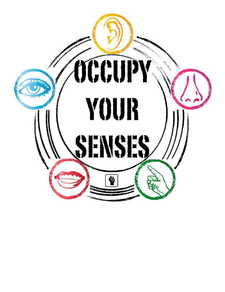 Occupy Your Senses