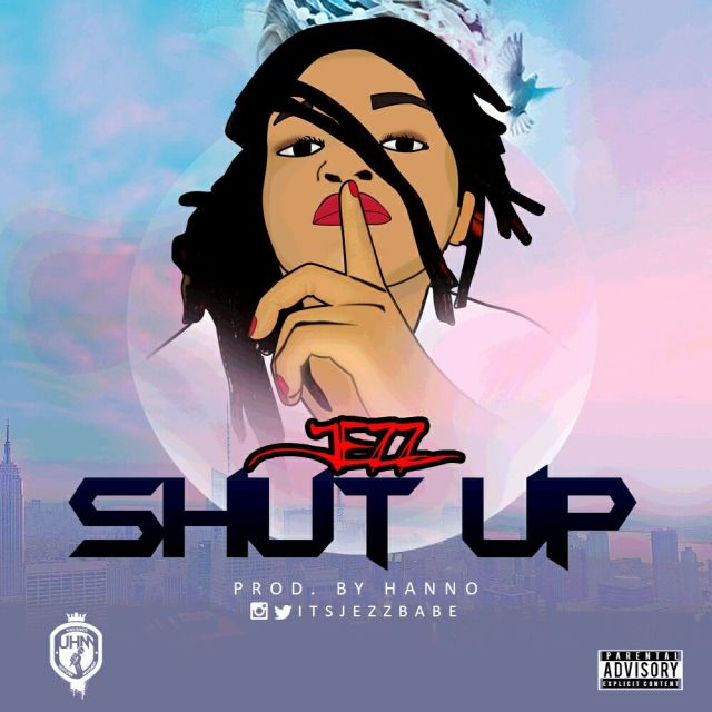 {Music} Jezz- SHUT UP