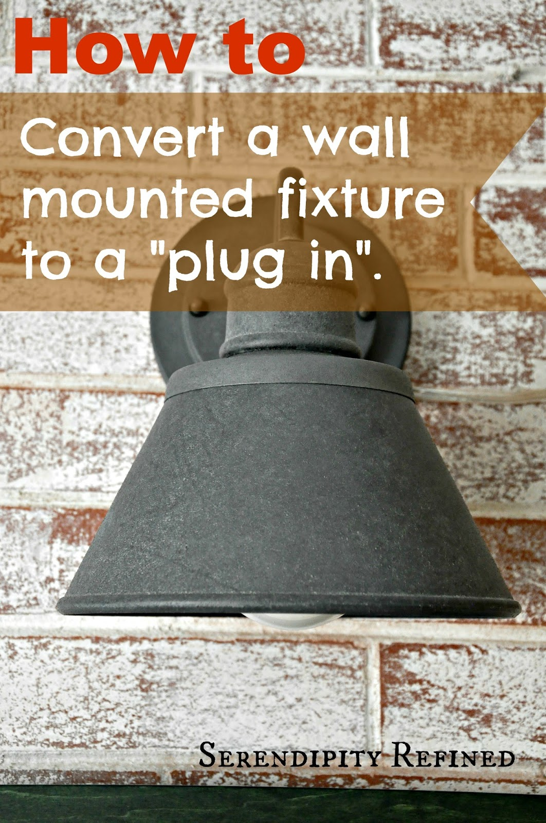 How to Add an Electrical Plug to a Wall Mounted Light Fixture - Serendipity Refined Blog: How To Add An Electrical Plug To A Wall